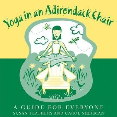 Yoga in an Adirondack Chair als Buch