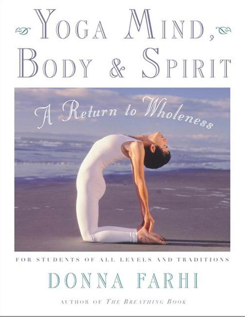 Yoga Mind, Body and Spirit als Taschenbuch