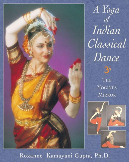 Yoga of Indian Classical Dance als Taschenbuch