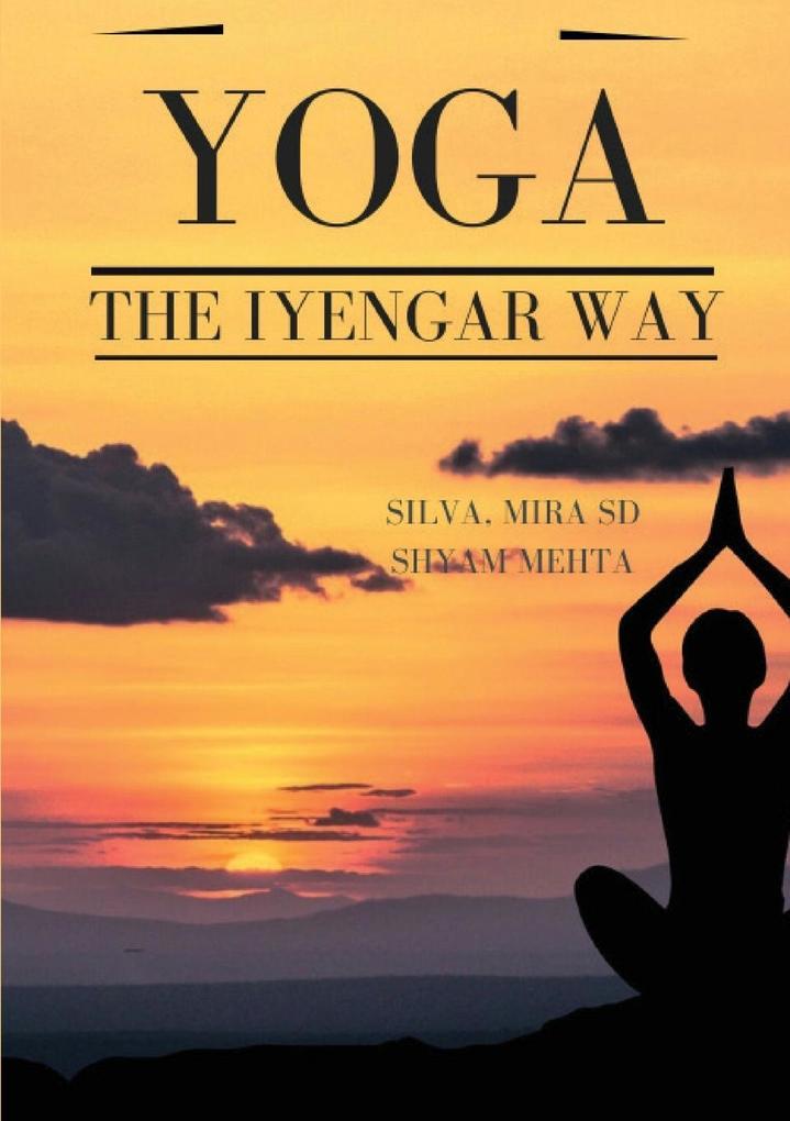 Yoga: The Iyengar Way als Taschenbuch