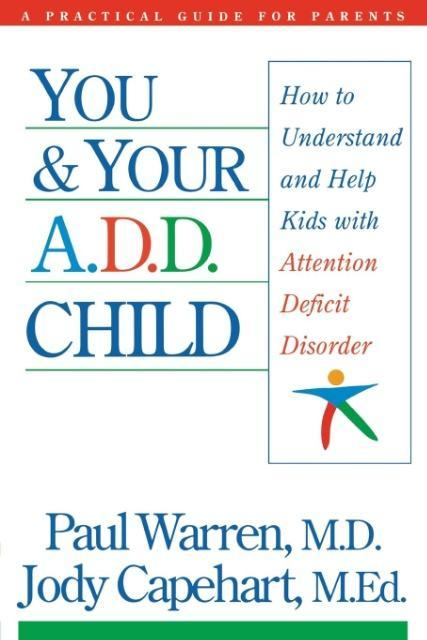 You and Your A.D.D. Child als Taschenbuch