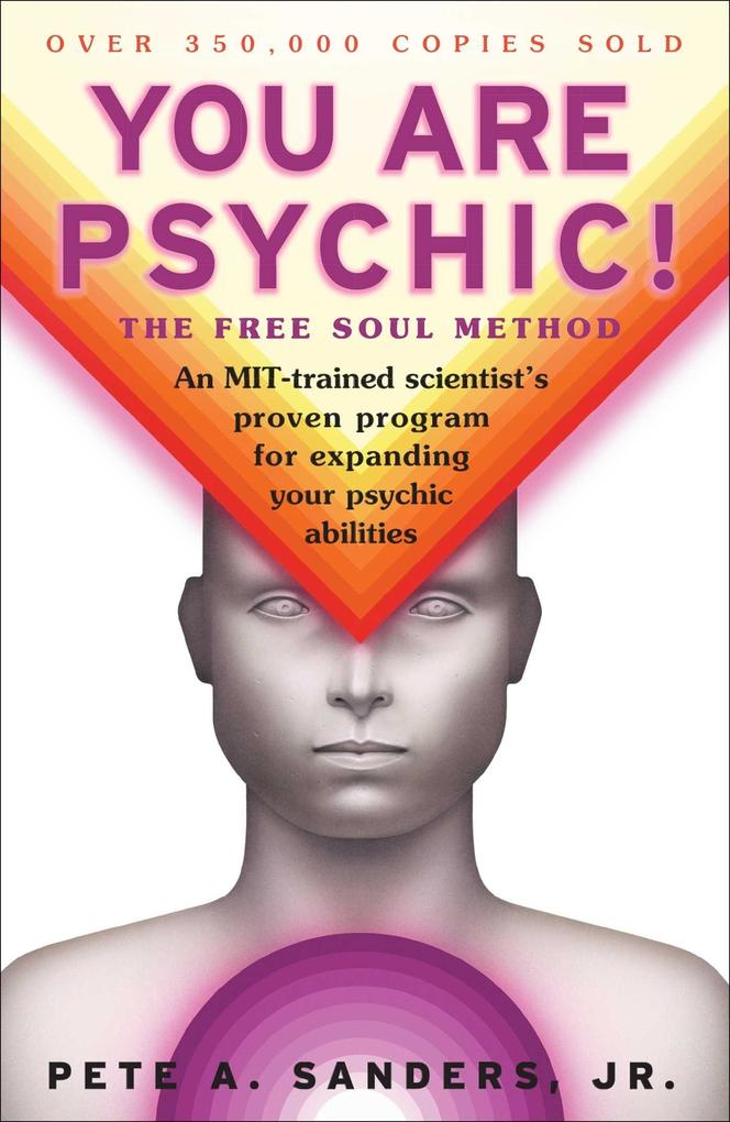 You Are Psychic!: The Free Soul Method als Taschenbuch