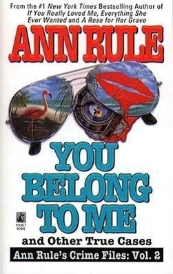 You Belong to Me and Other True Crime Cases als Taschenbuch