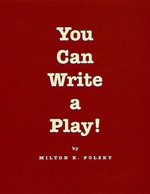 You Can Write a Play! als Taschenbuch
