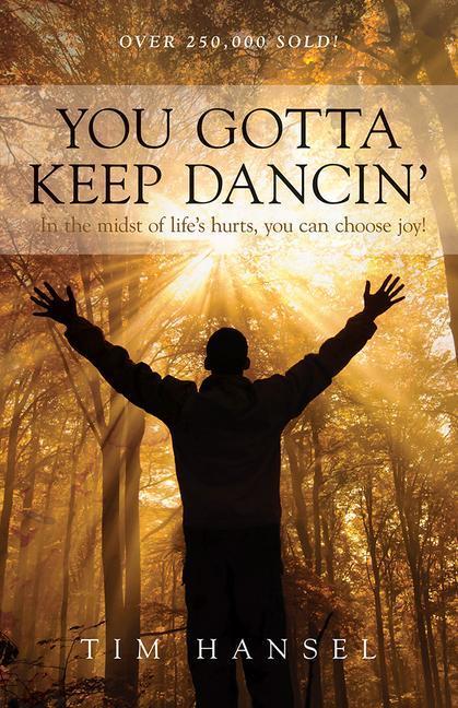 You Gotta Keep Dancin als Taschenbuch
