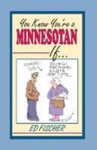 You Know Youre a Minnesotan If als Taschenbuch