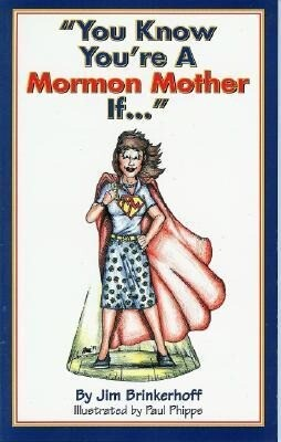 You Know You're a Mormon Mother If... als Taschenbuch