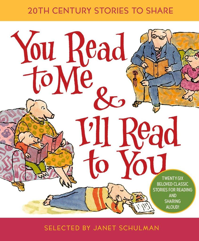 You Read to Me & I'll Read to You: 20th-Century Stories to Share als Buch