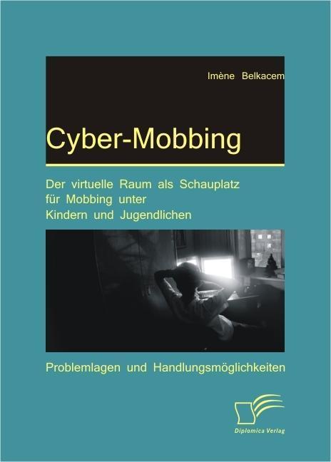 Im ne belkacem im ne belkacem cyber mobbing der for Raum einrichten virtuell