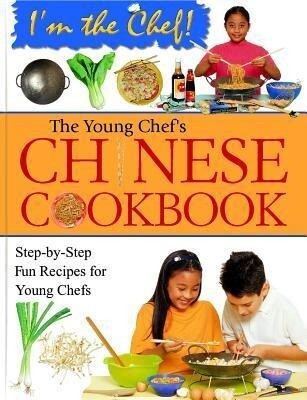The Young Chef's Chinese Cookbook als Buch