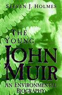Young John Muir: An Environmental Biography als Taschenbuch