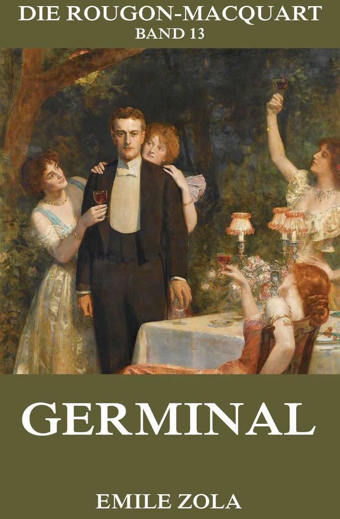 Germinal als eBook von Emile Zola