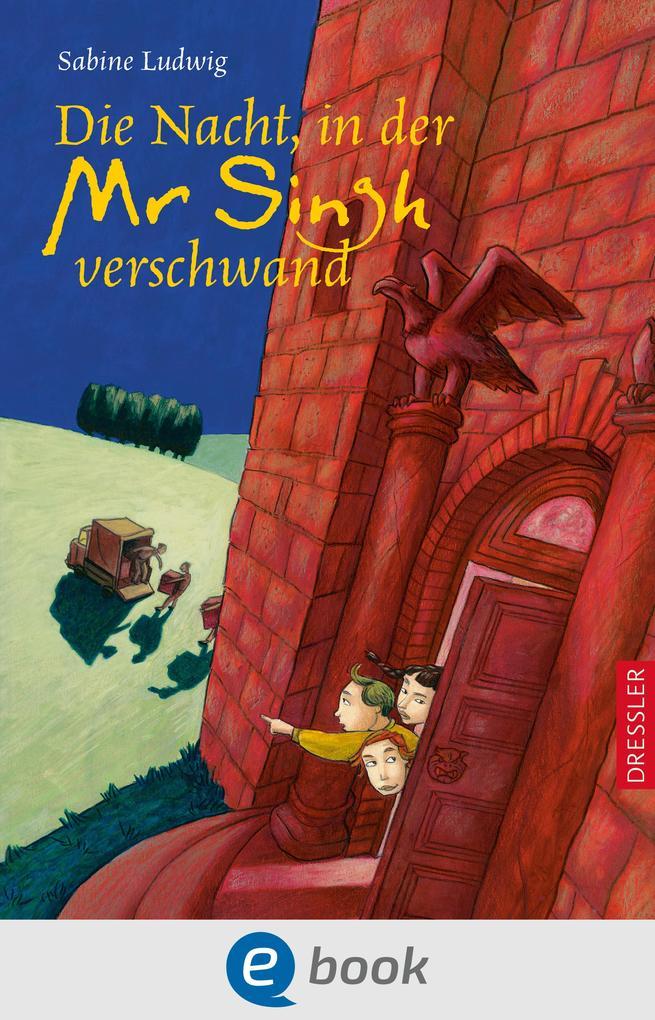 Die Nacht, in der Mr. Singh verschwand als eBook von Sabine Ludwig