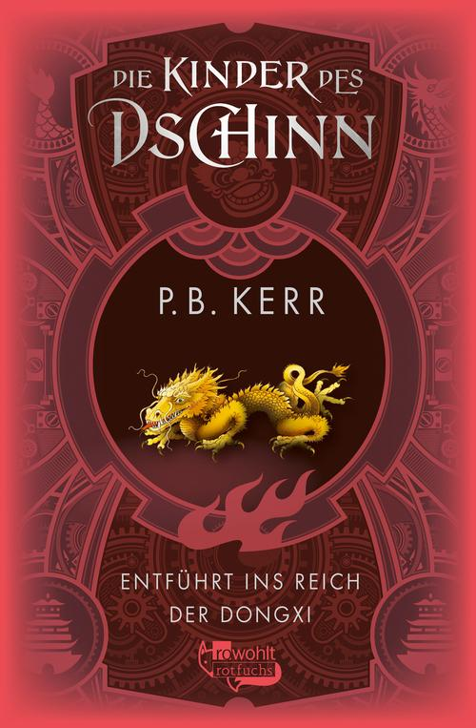 Die Kinder des Dschinn: Entführt ins Reich der Dongxi als eBook von P. B. Kerr