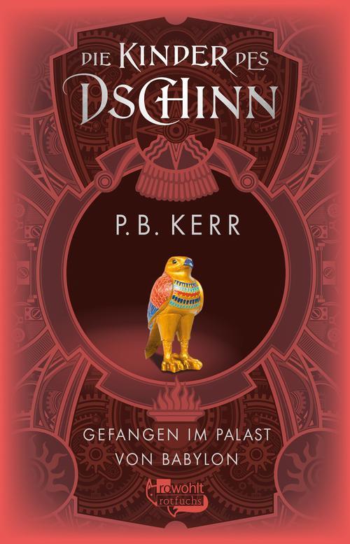 Gefangen im Palast von Babylon als eBook von P. B. Kerr