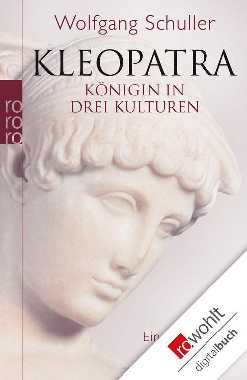 Kleopatra als eBook von Wolfgang Schuller