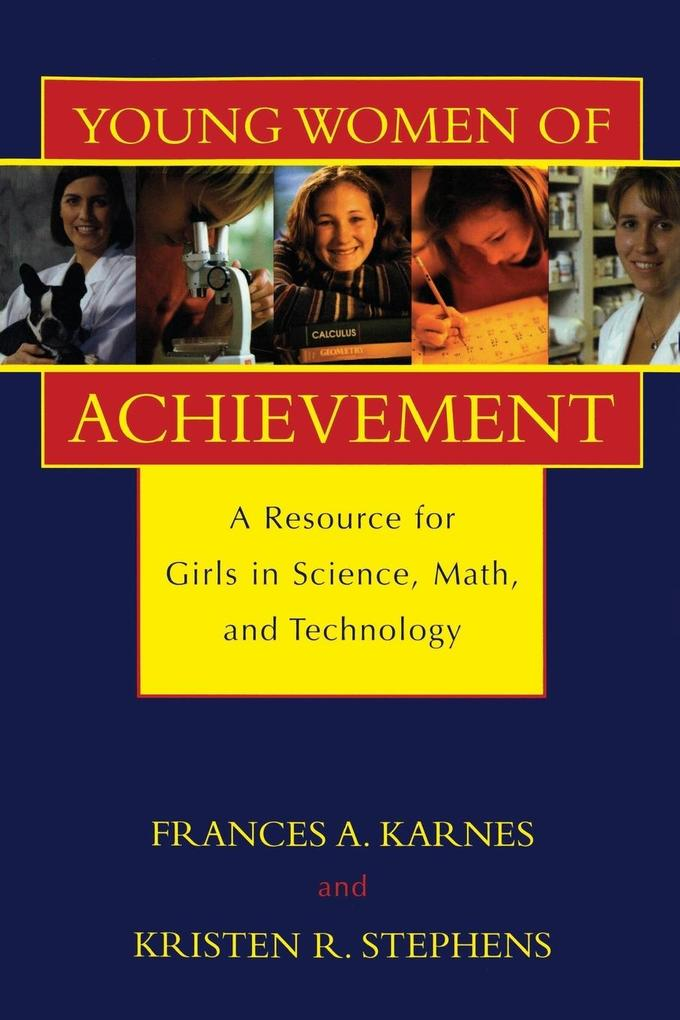 Young Women of Achievement: A Resource for Girls in Science, Math, and Technology als Taschenbuch