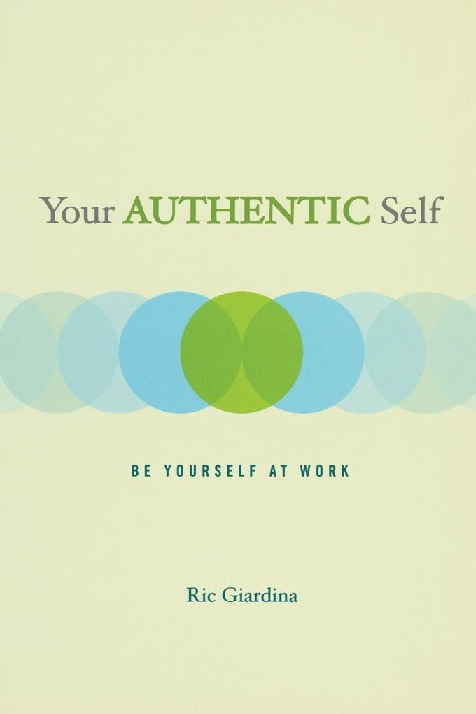 Your Authentic Self als Taschenbuch
