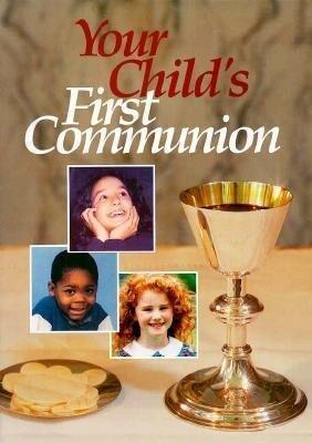 Your Child's First Communion als Taschenbuch