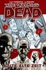 The Walking Dead 01: Gute alte Zeit