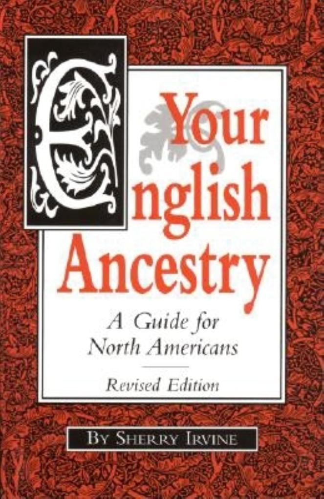 Your English Ancestry: A Guide for North Americans als Taschenbuch