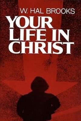 Your Life in Christ als Taschenbuch