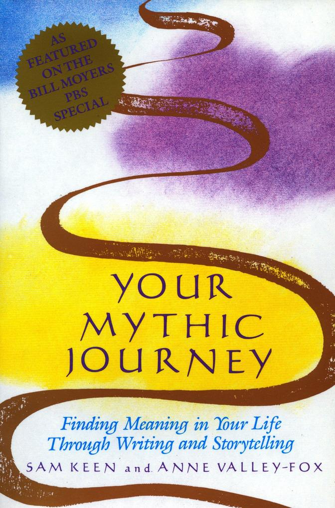 Your Mythic Journey: Finding Meaning in Your Life Through Writing and Storytelling als Taschenbuch