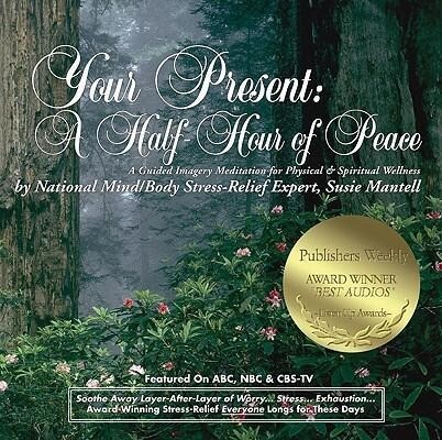 Your Present: A Half Hour of Peace als Hörbuch