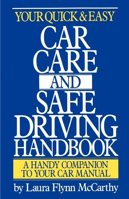Your Quick & Easy Car Care and Safe Driving Handbook als Taschenbuch