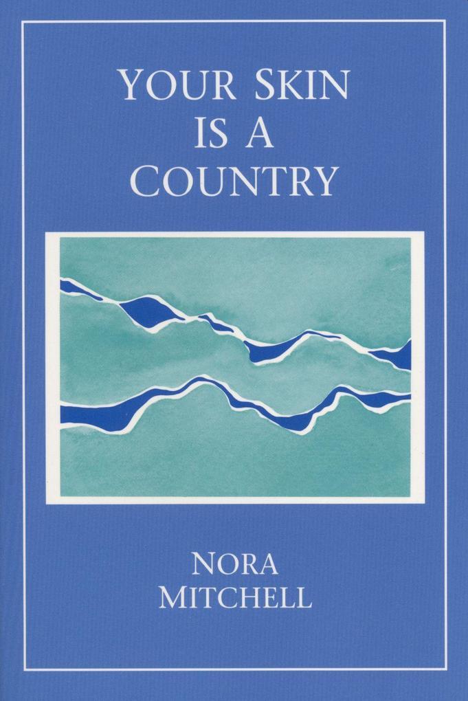 Your Skin Is a Country als Taschenbuch