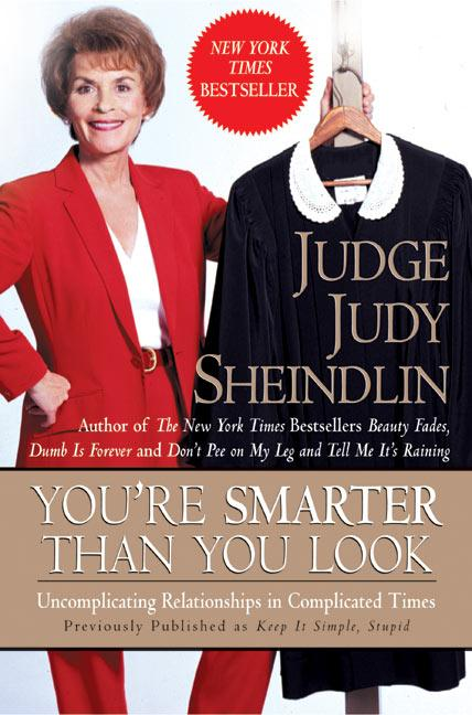You're Smarter Than You Look: Uncomplicating Relationships in Complicated Times als Taschenbuch