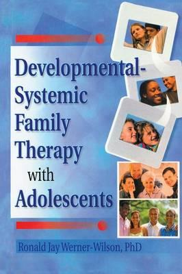Developmental-Systemic Family Therapy With Adolescents als Taschenbuch