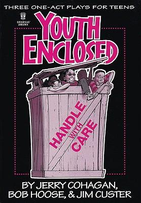 Youth Enclosed: Handle with Care: Three One-Act Plays for Teens als Taschenbuch