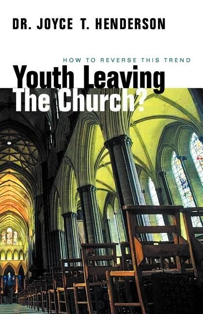 Youth Leaving the Church?: How to Reverse This Trend als Taschenbuch
