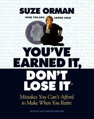 You've Earned It, Don't Lose It: Mistakes You Can't Afford to Make When You Retire (Revised and Updated) als Taschenbuch