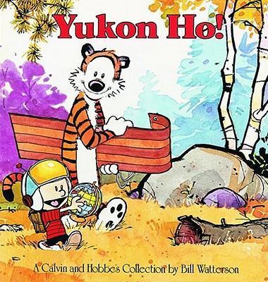 Calvin and Hobbes. Yukon Ho! als Taschenbuch