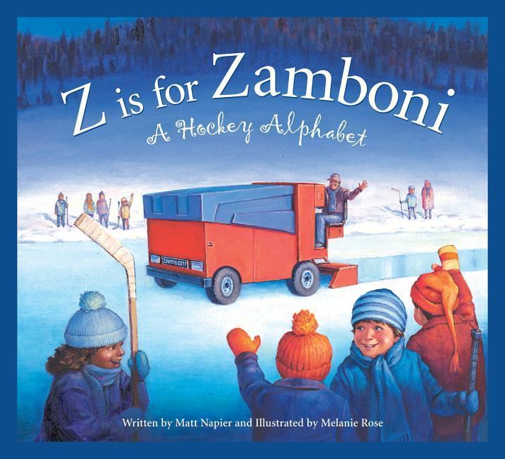 Z Is for Zamboni: A Hockey Alphabet als Buch
