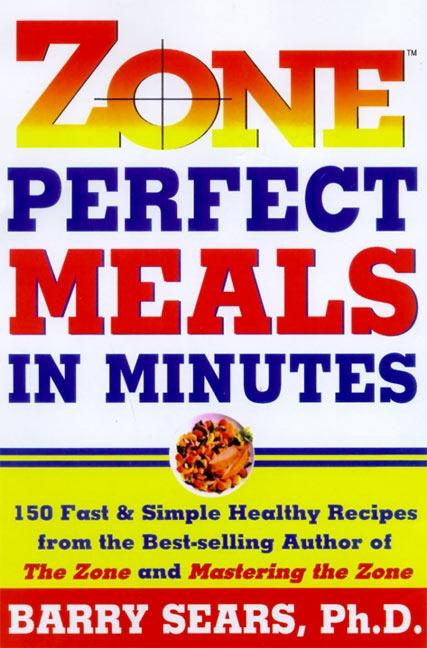 Zone-Perfect Meals in Minutes als Buch