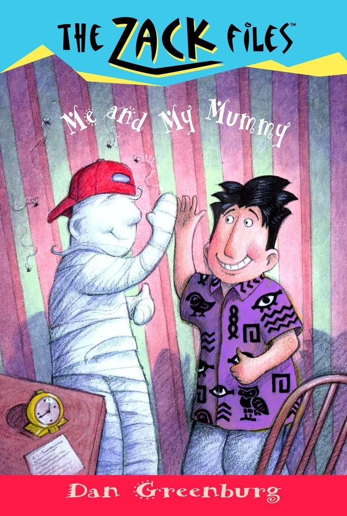 Zack Files 26: Me and My Mummy als Taschenbuch