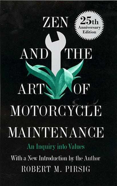 Zen and the Art of Motorcycle Maintenance: An Inquiry Into Values als Buch