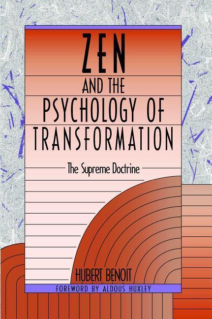 Zen and the Psychology of Transformation: The Supreme Doctrine als Taschenbuch
