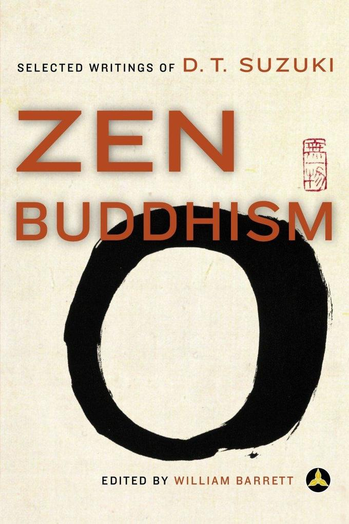 Zen Buddhism: Selected Writings of D.T. Suzuki als Taschenbuch