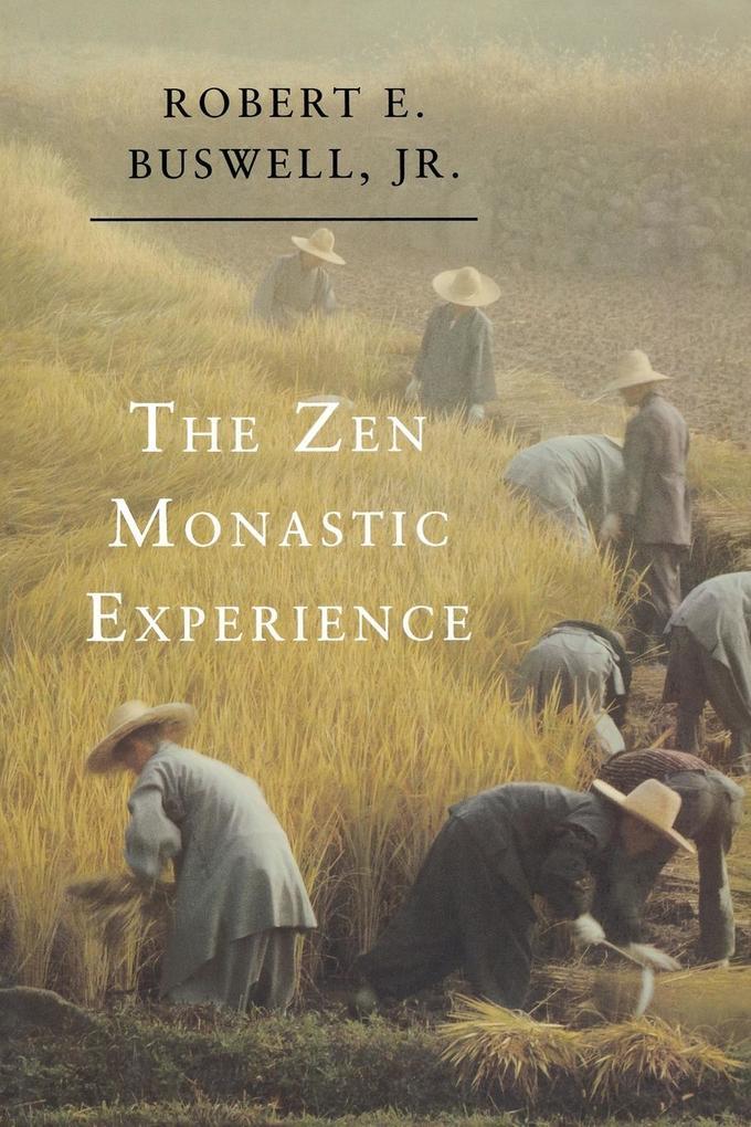 The Zen Monastic Experience als Taschenbuch