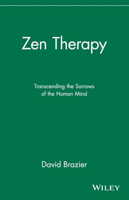 Zen Therapy: Transcending the Sorrows of the Human Mind als Taschenbuch