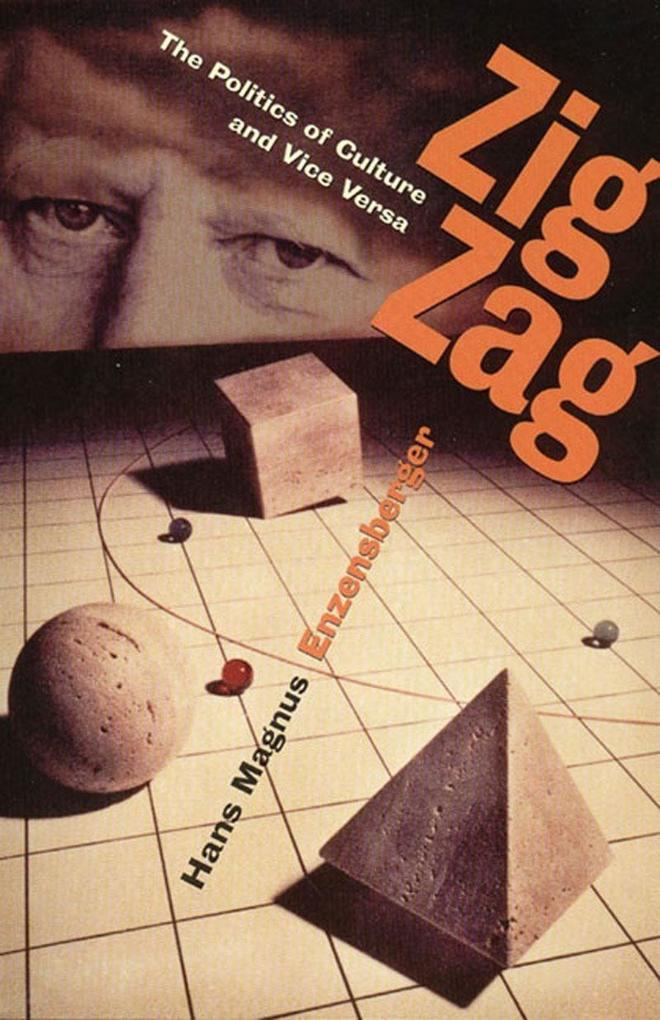 Zig Zag: The Politics of Culture and Vice Versa als Buch