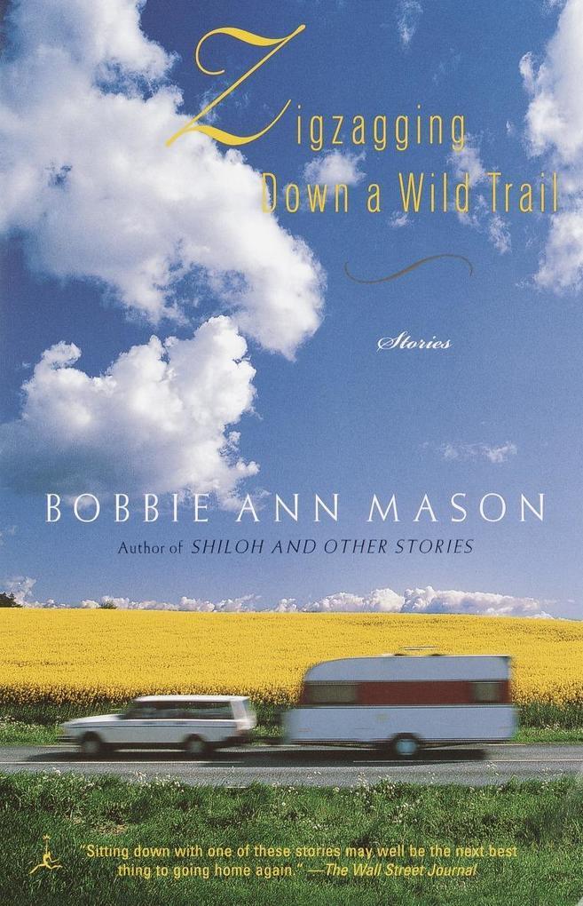 Zigzagging Down a Wild Trail: Stories als Taschenbuch