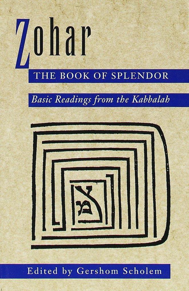 Zohar: The Book of Splendor: Basic Readings from the Kabbalah als Taschenbuch