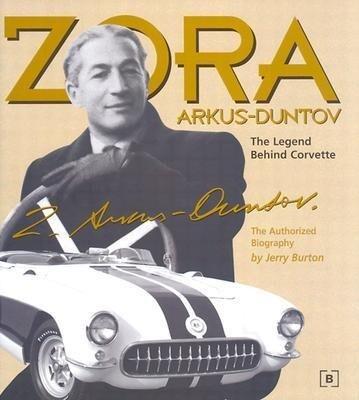 Zora Arkus-Duntov -The Legend Behind Corvette als Buch