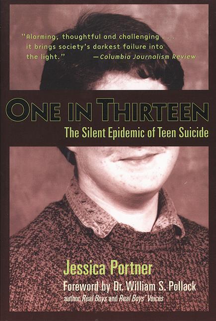 One in Thirteen: The Silent Epidemic of Teen Suicide als Taschenbuch