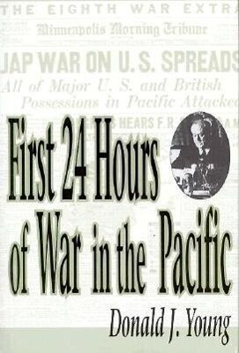 First 24 Hours of War in the Pacific als Buch